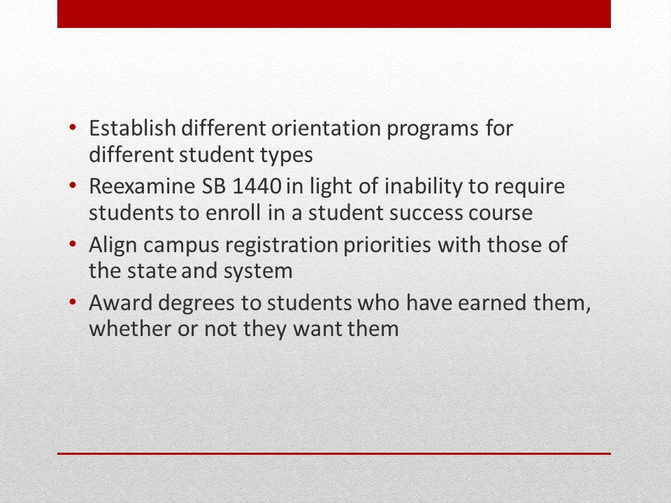 Establish different orientation programs for different student types