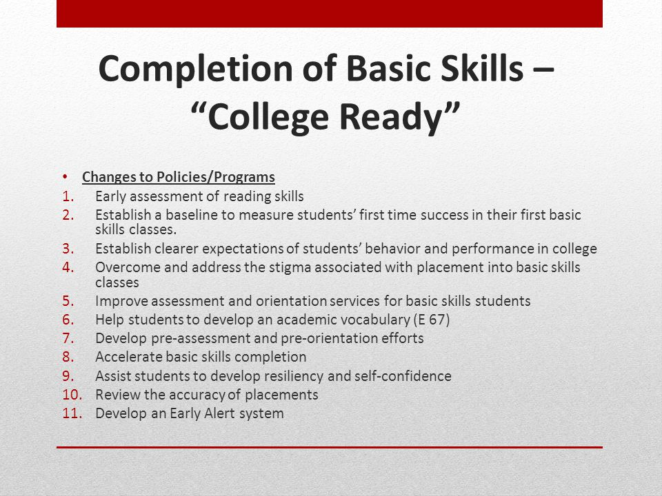 Completion of Basic Skills – College Ready