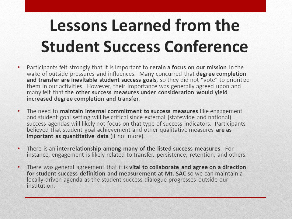 Lessons Learned from the Student Success Conference