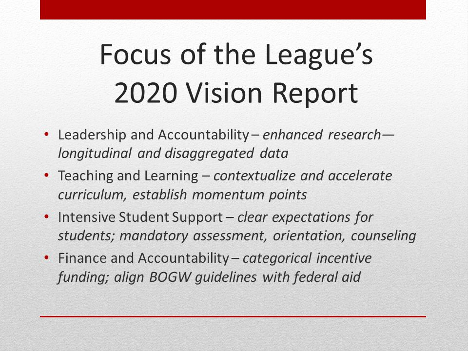 Focus of the League's 2020 Vision Report