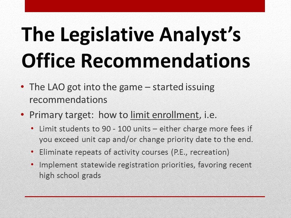 The Legislative Analyst's Office Recommendations