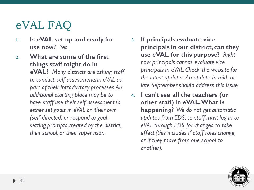 eVAL FAQ Is eVAL set up and ready for use now Yes.