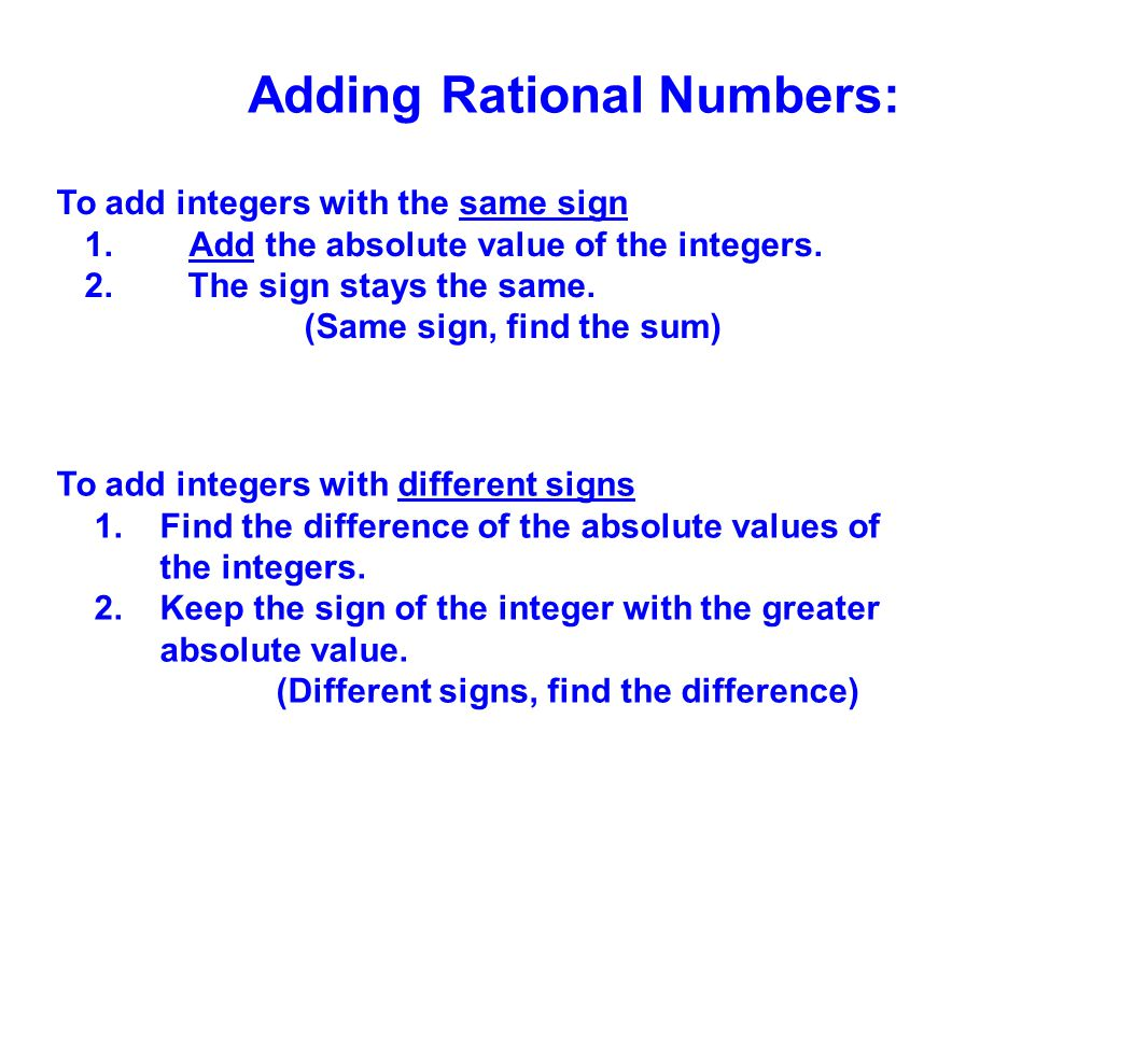 Adding Rational Numbers: (Different signs, find the difference)