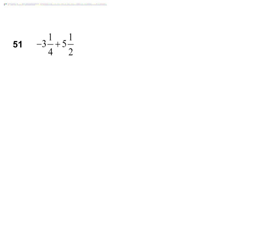 51 Answer: 2 1/4