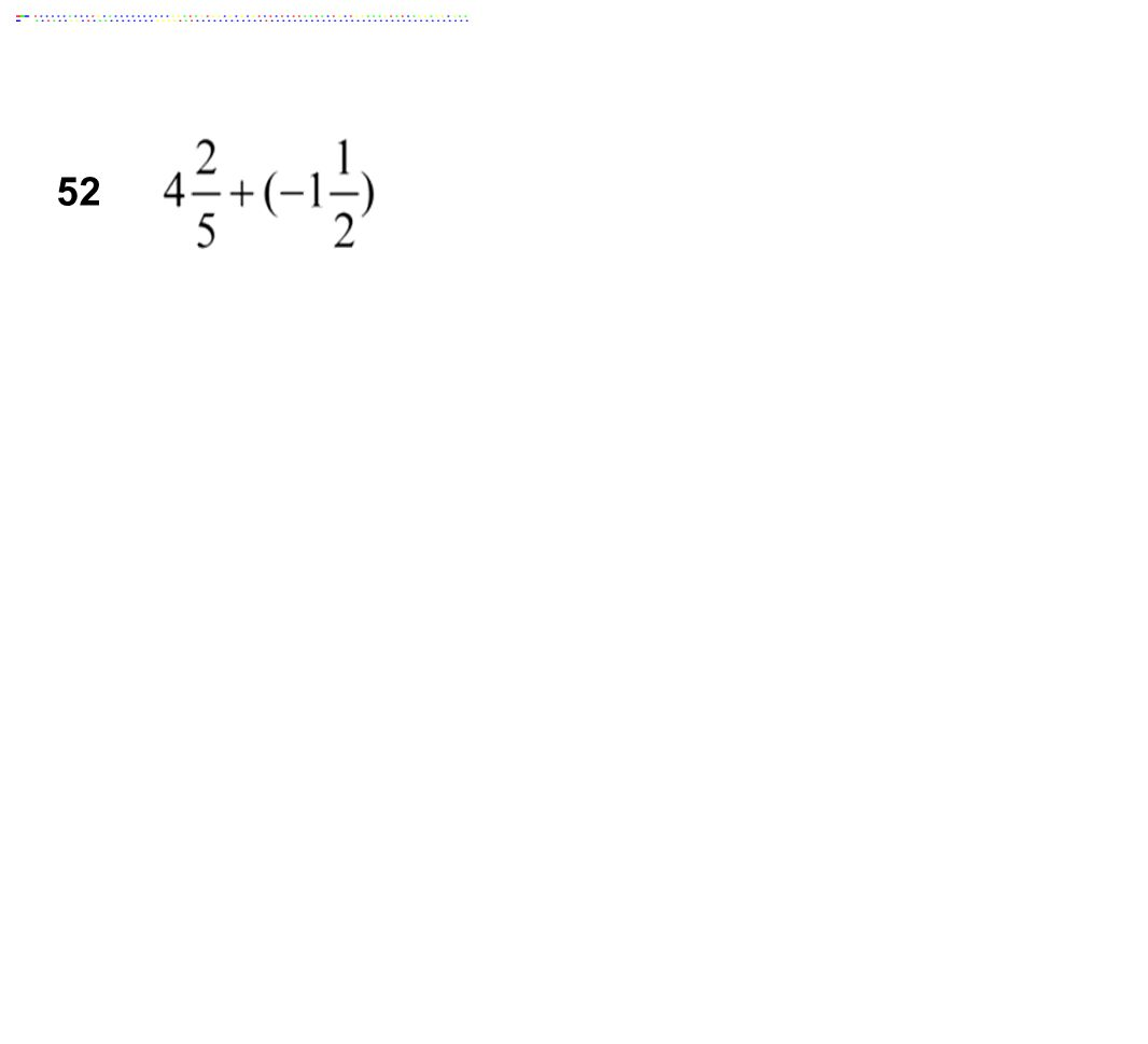 52 Answer: 2 9/10