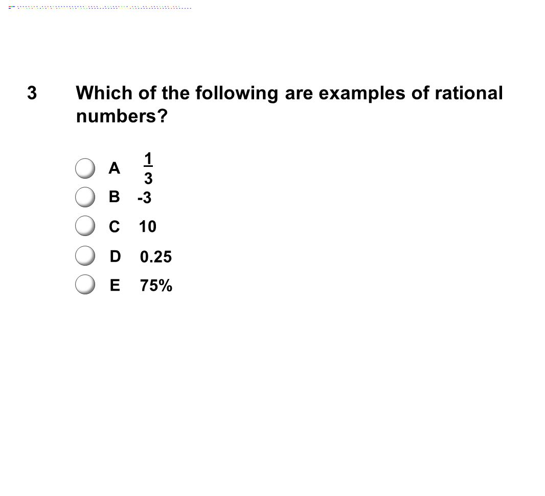Which of the following are examples of rational numbers