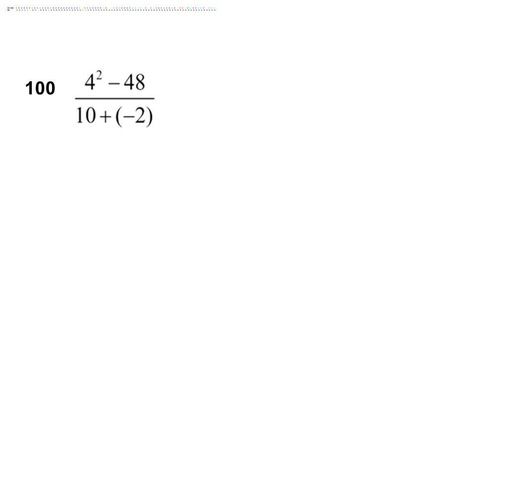 100 Answer: -12.4