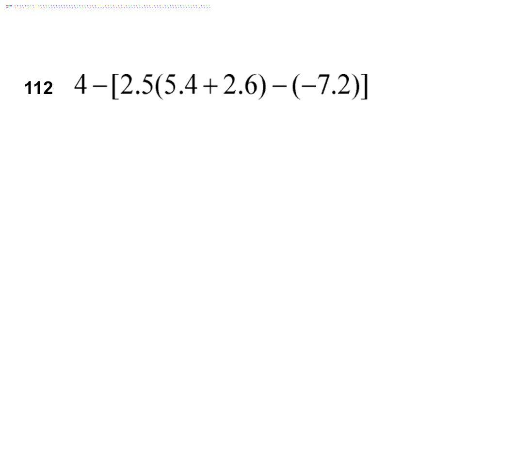 112 Answer: -7.2