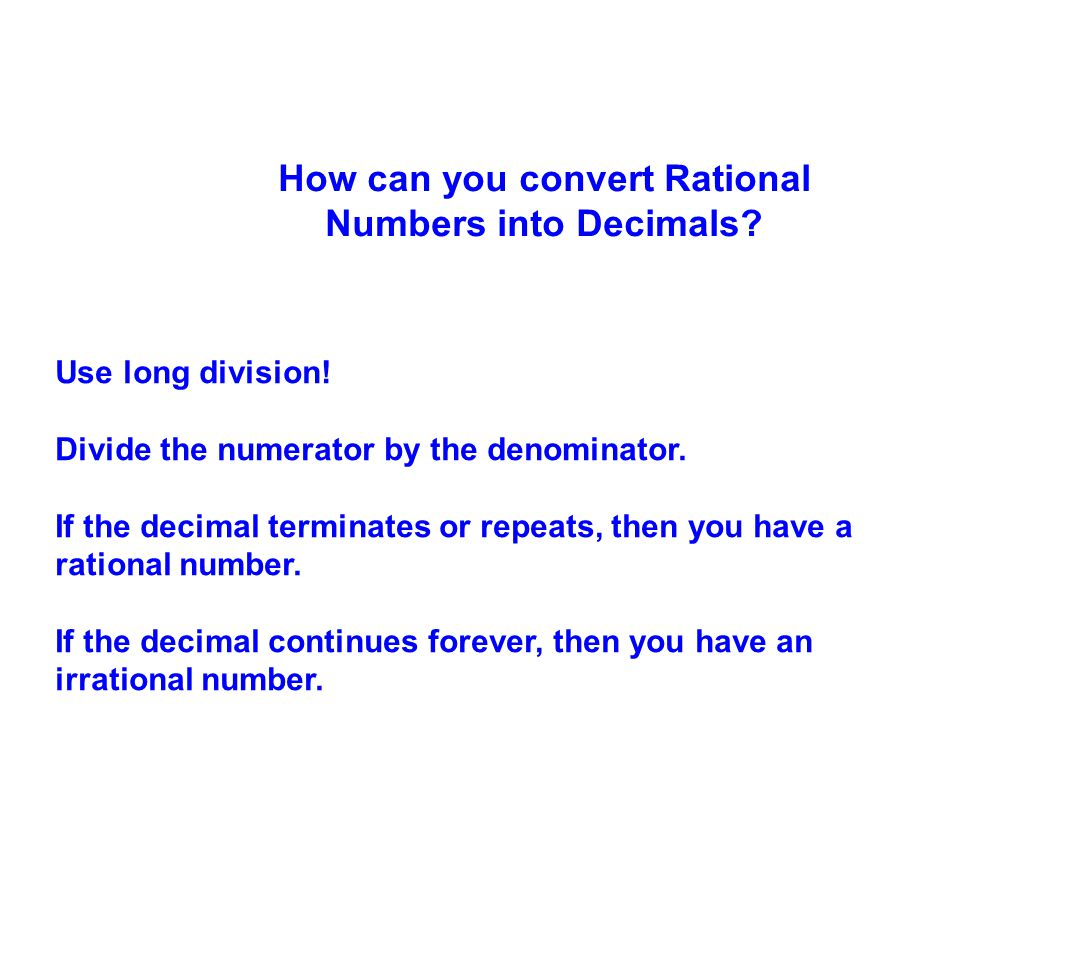 How can you convert Rational