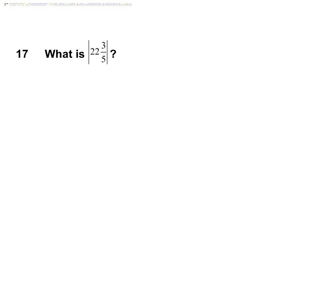 17 What is Answer: 22 3/5
