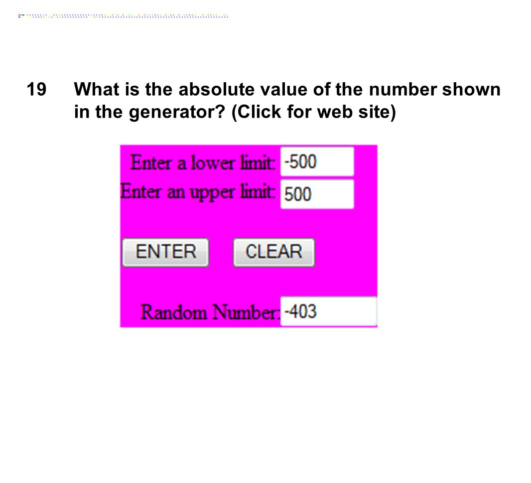 19 What is the absolute value of the number shown in the generator.