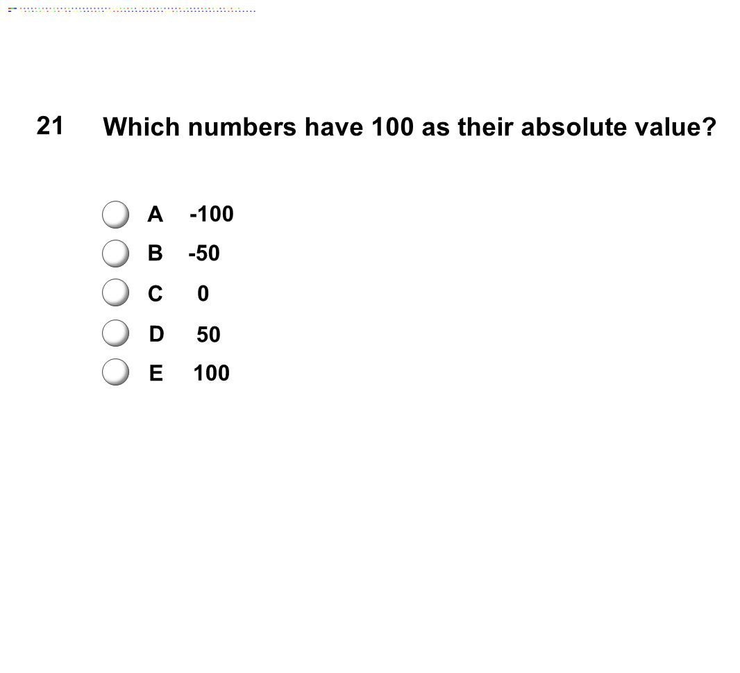 Which numbers have 100 as their absolute value