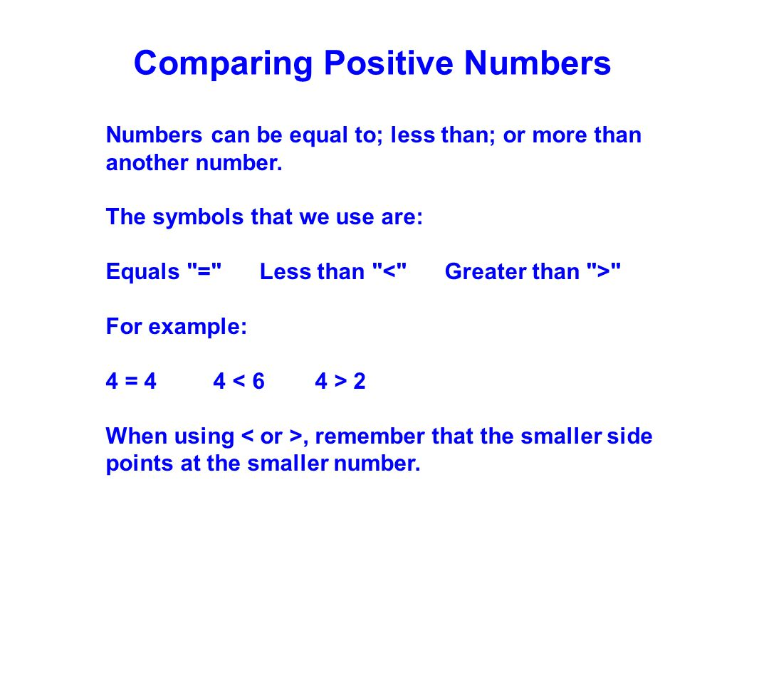 Comparing Positive Numbers