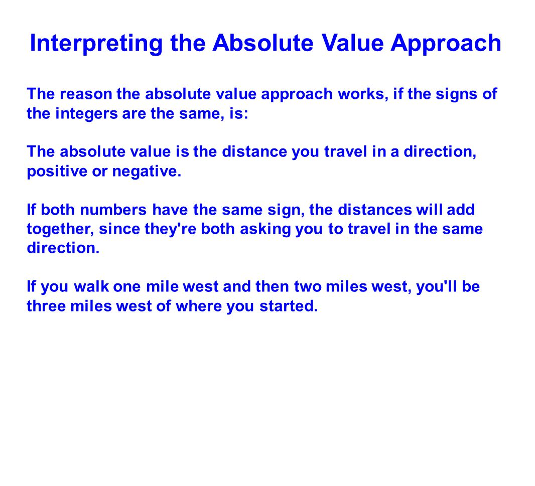 Interpreting the Absolute Value Approach