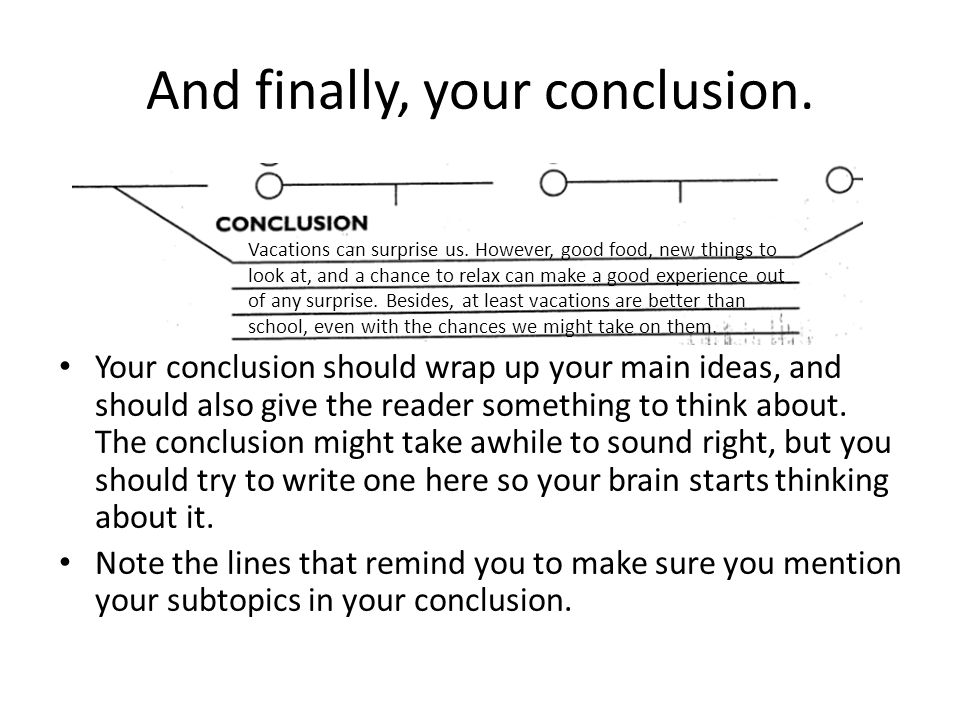 And finally, your conclusion.