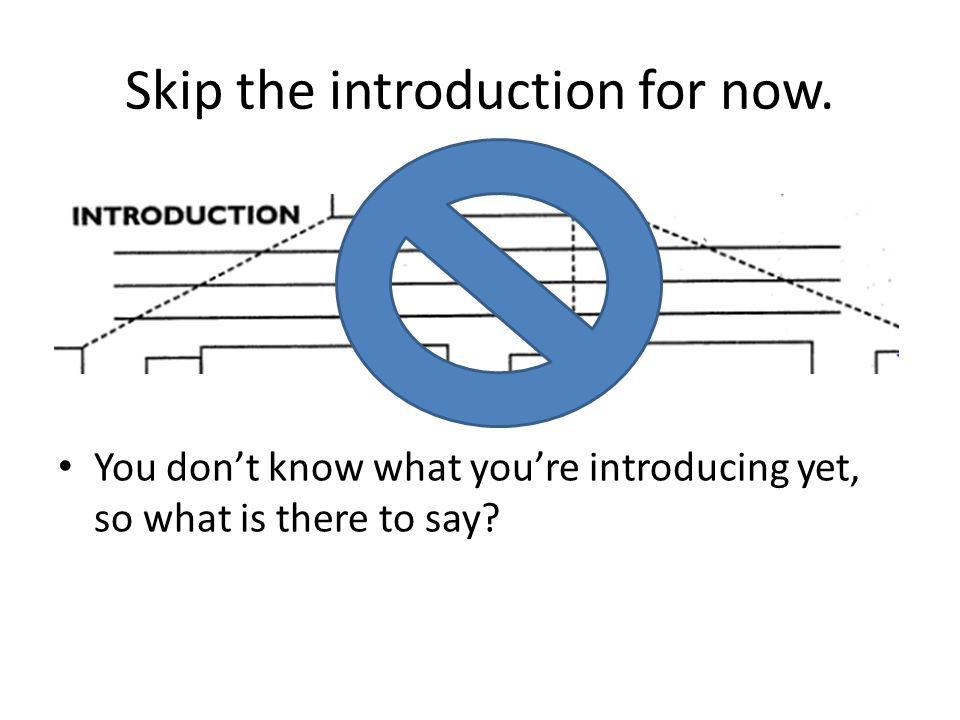 Skip the introduction for now.