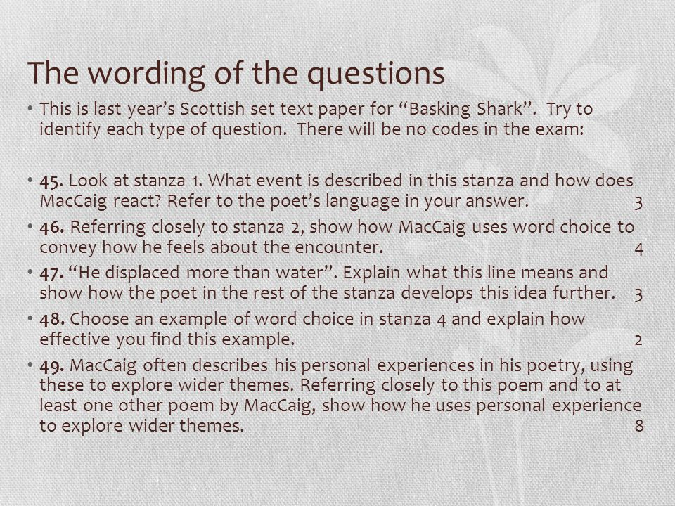 The wording of the questions