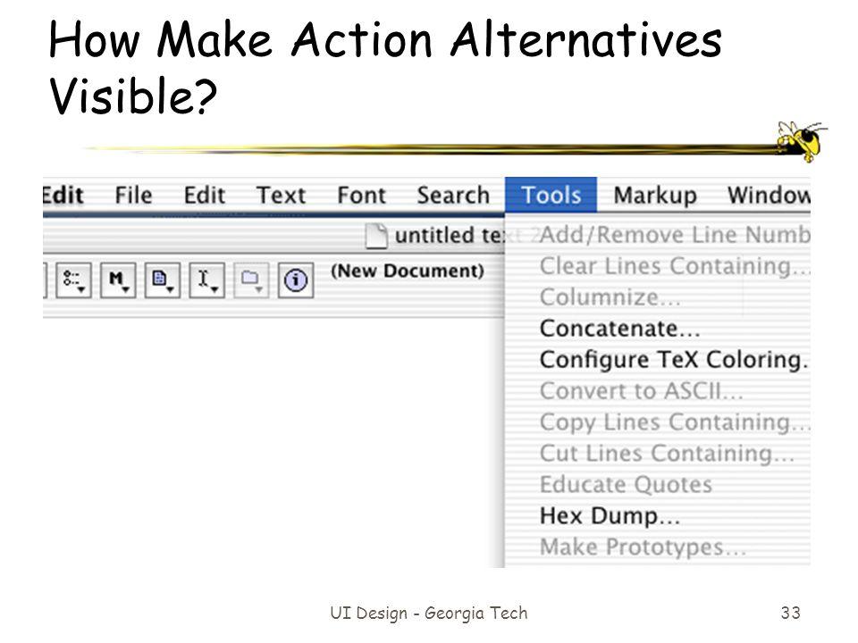 How Make Action Alternatives Visible