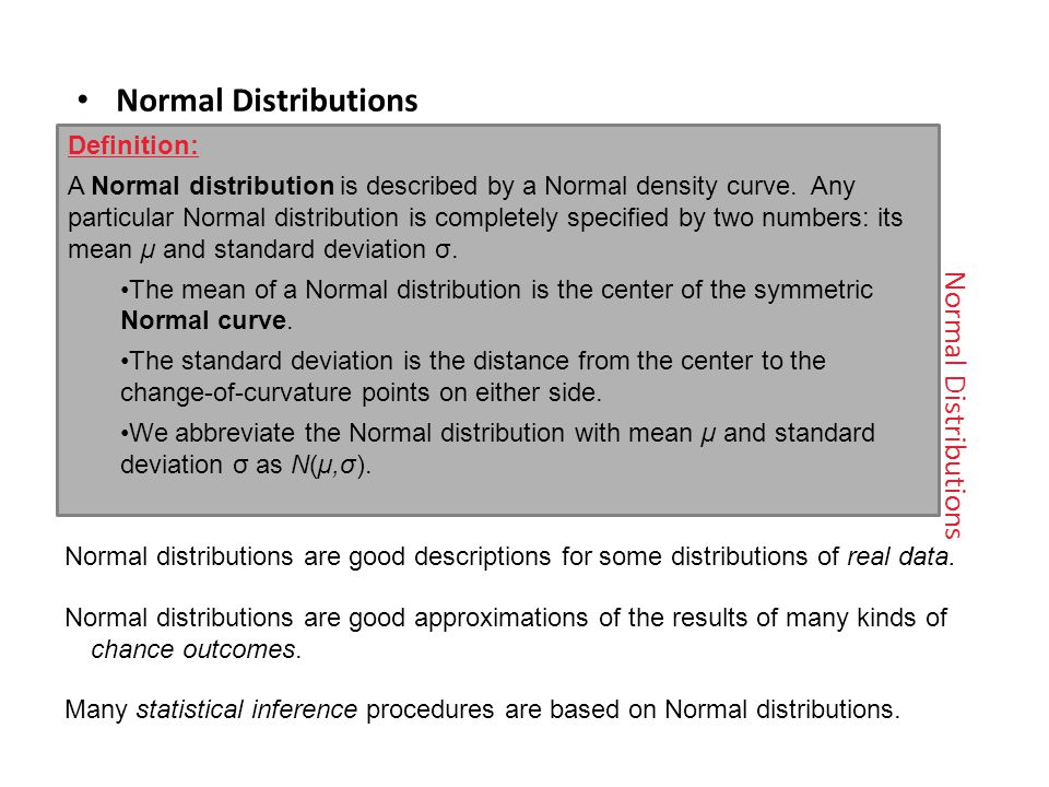 Normal Distributions Normal Distributions Definition: