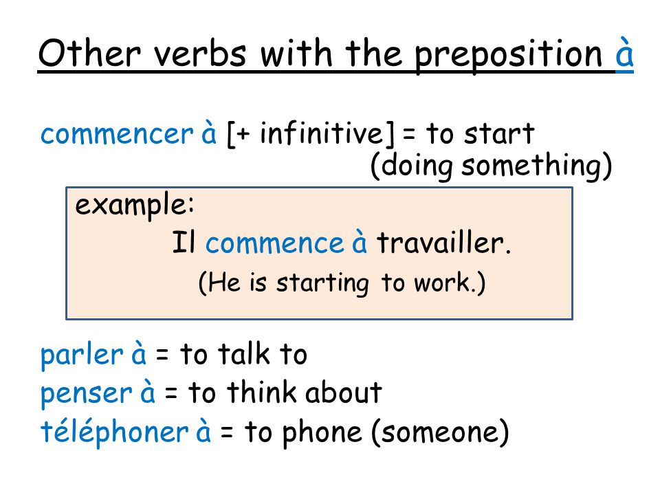 Other verbs with the preposition à