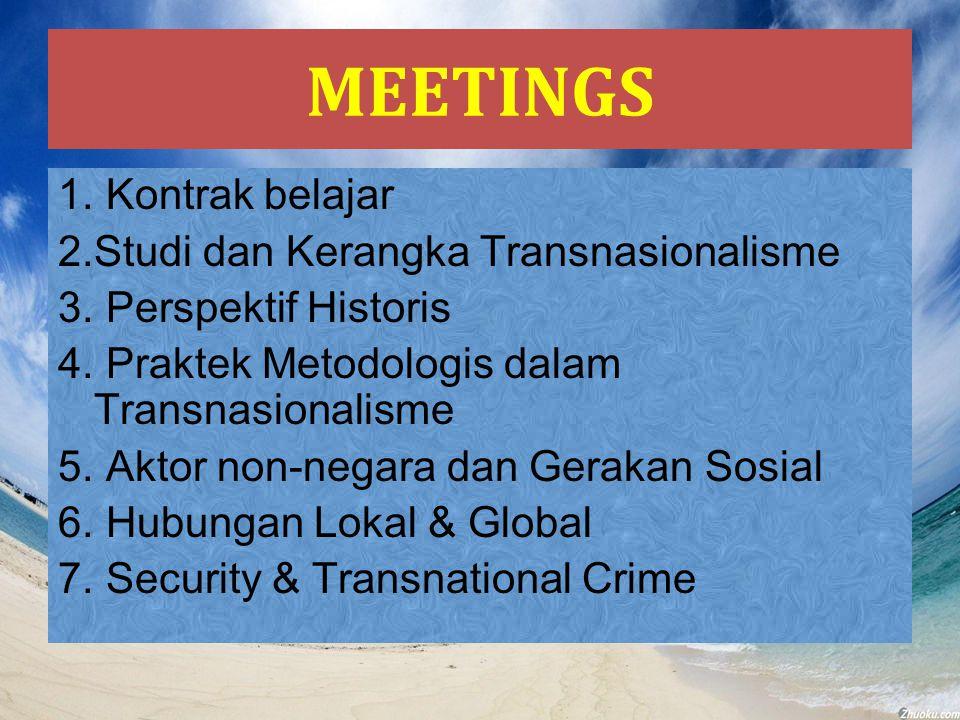 MEETINGS Kontrak belajar Studi dan Kerangka Transnasionalisme