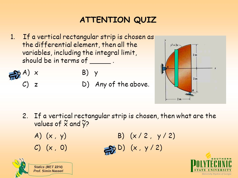 ATTENTION QUIZ Answers: 1. A 2. C