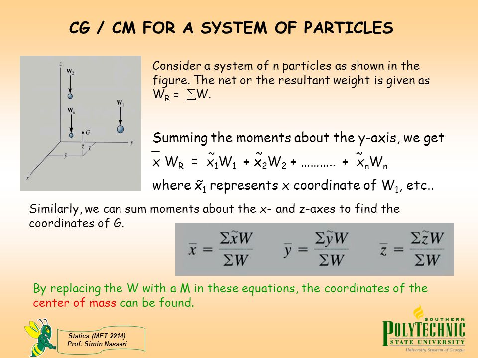 CG / CM FOR A SYSTEM OF PARTICLES
