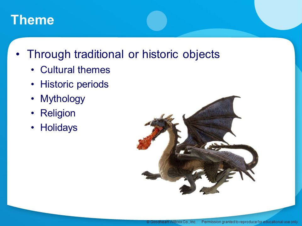 Theme Through traditional or historic objects Cultural themes