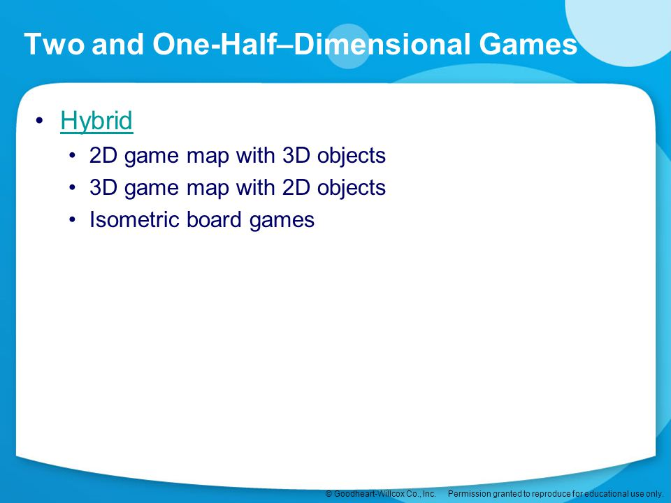 Two and One-Half–Dimensional Games