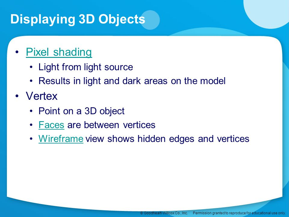 Displaying 3D Objects Pixel shading Vertex Light from light source