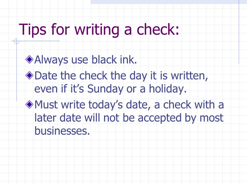 Tips for writing a check: