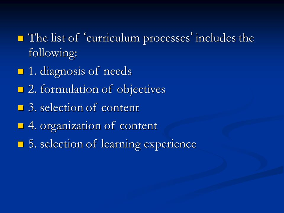 The list of 'curriculum processes' includes the following: