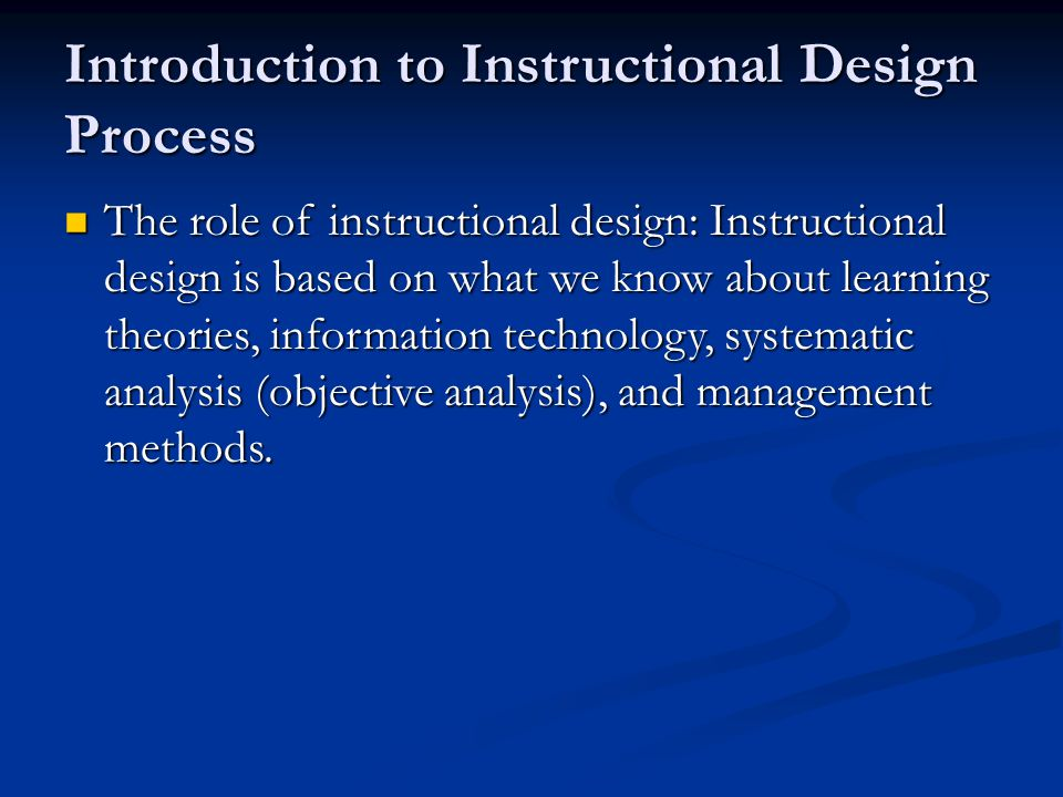 Introduction to Instructional Design Process