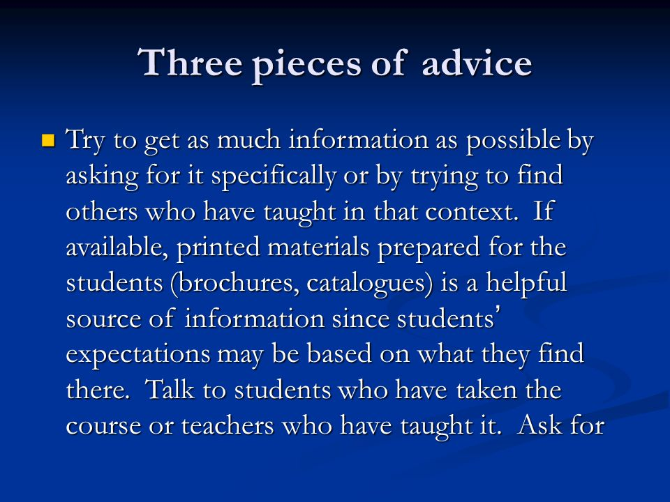 Three pieces of advice