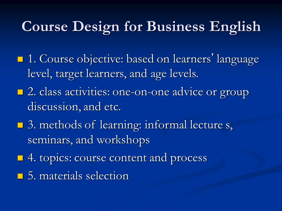 Course Design for Business English
