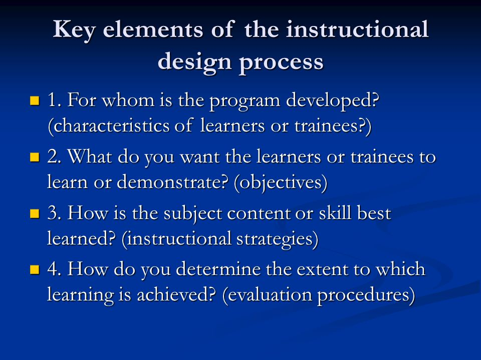 Key elements of the instructional design process