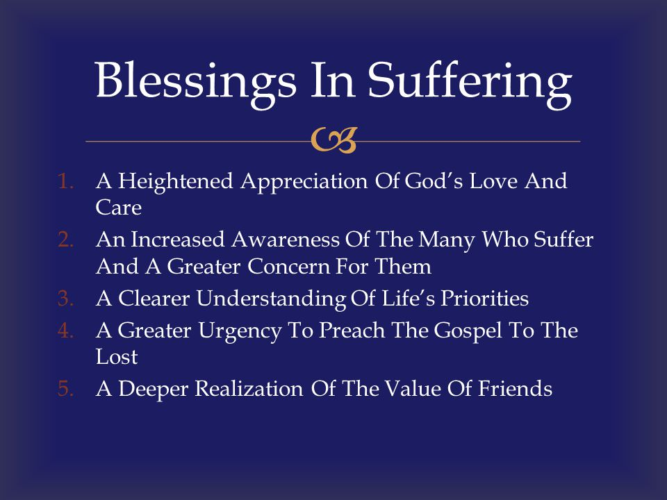 Blessings In Suffering