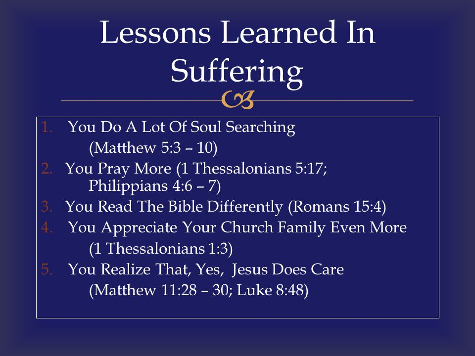 Lessons Learned In Suffering