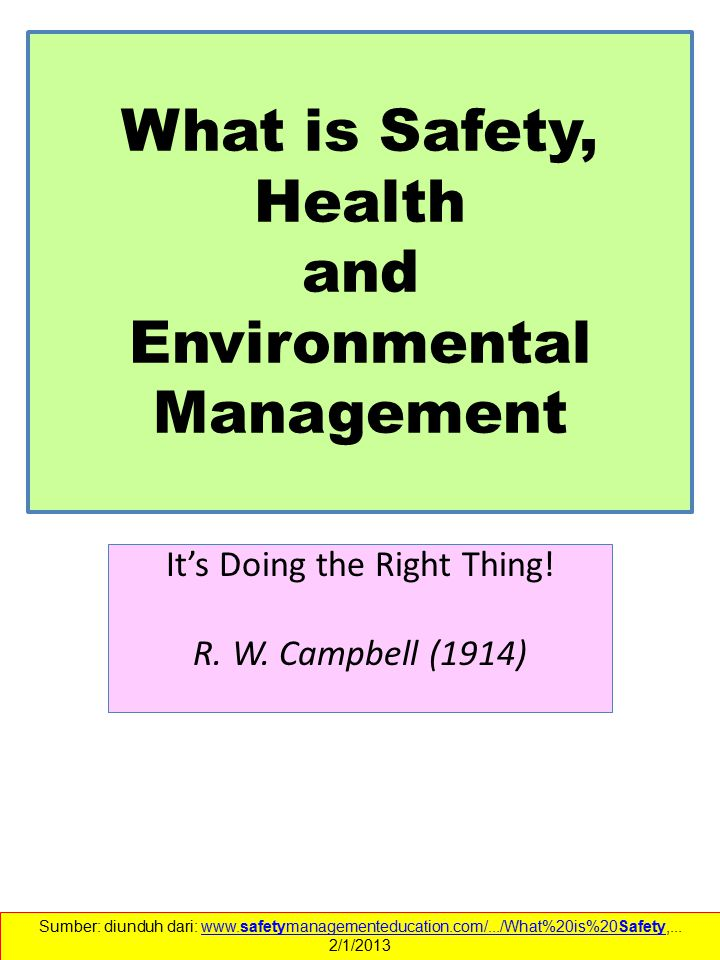 What is Safety, Health and Environmental Management