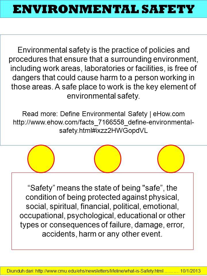 ENVIRONMENTAL SAFETY