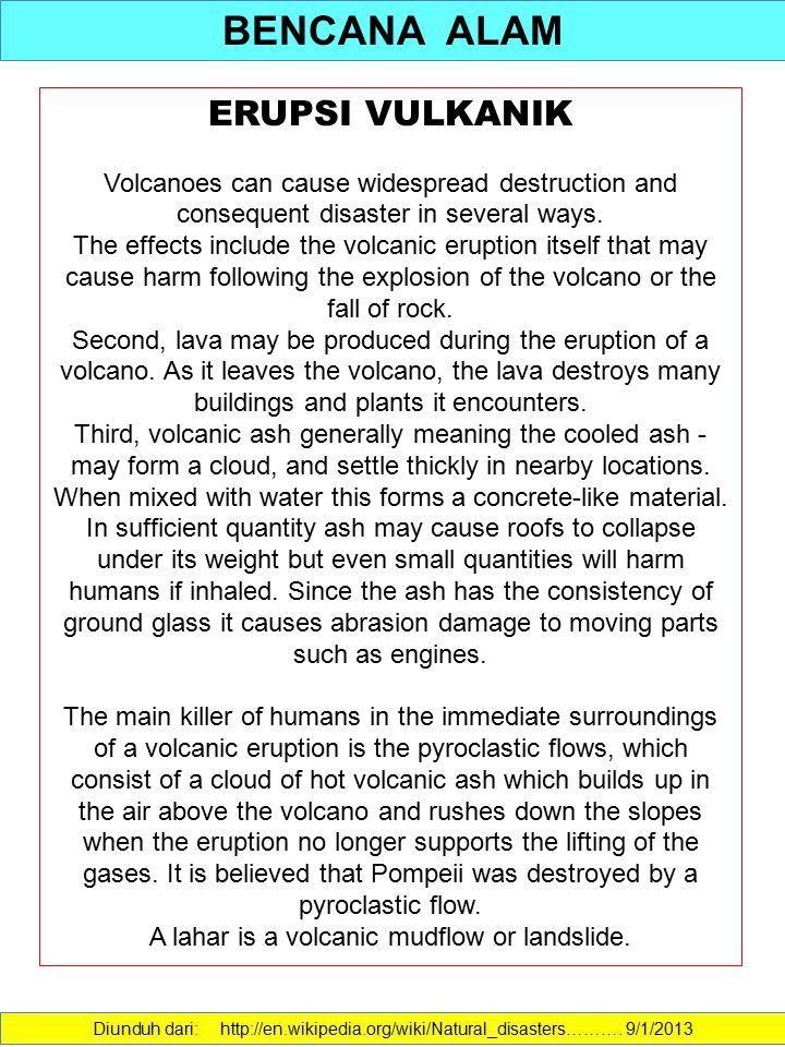 A lahar is a volcanic mudflow or landslide.