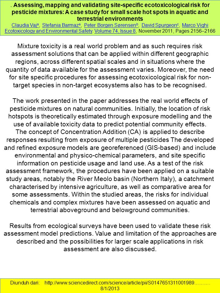. Assessing, mapping and validating site-specific ecotoxicological risk for pesticide mixtures: A case study for small scale hot spots in aquatic and terrestrial environments