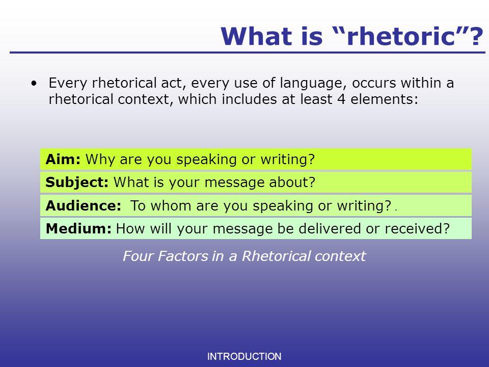 Four Factors in a Rhetorical context