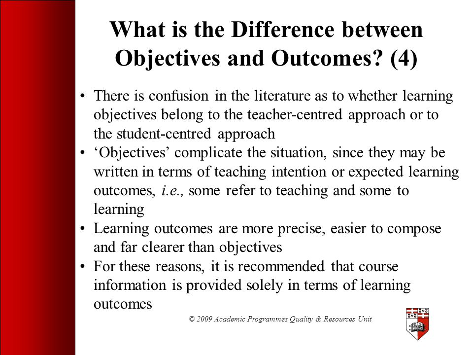 What is the Difference between Objectives and Outcomes (4)