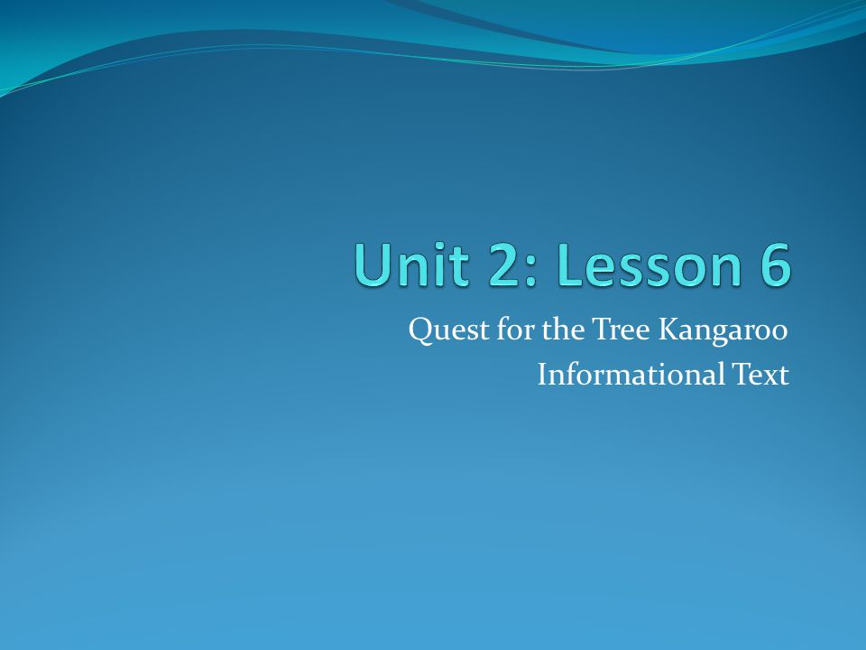 Quest for the Tree Kangaroo Informational Text