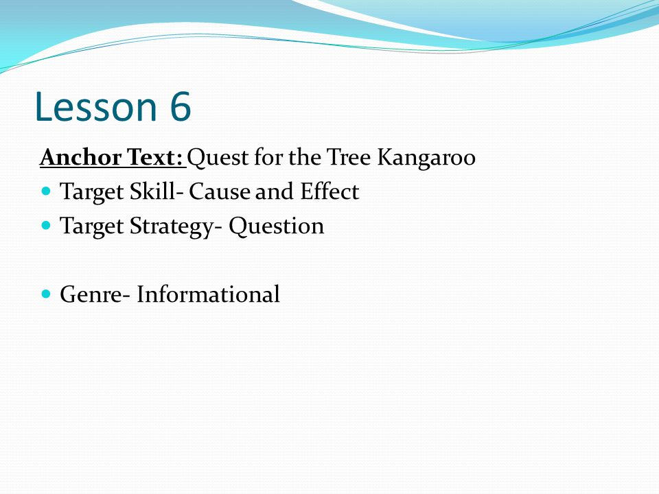 Lesson 6 Anchor Text: Quest for the Tree Kangaroo