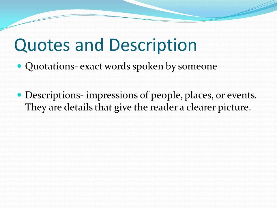 Quotes and Description
