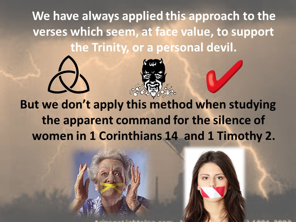 We have always applied this approach to the verses which seem, at face value, to support the Trinity, or a personal devil.