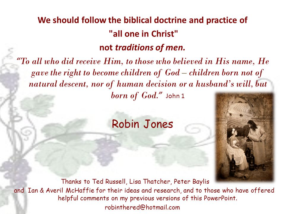 We should follow the biblical doctrine and practice of