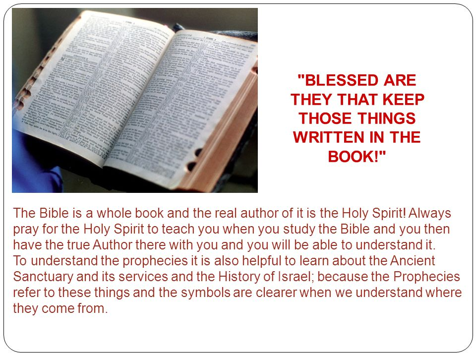 BLESSED ARE THEY THAT KEEP THOSE THINGS WRITTEN IN THE BOOK!